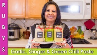 Ginger Garlic Paste and Green Chili Paste Storage Recipe in Urdu Hindi  - RKK