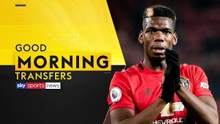 Is Paul Pogba set to leave Man United in the summer?   Good Morning Transfers
