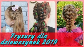 Top 20 ✨ fajne fryzury dla dziewczynek 2019