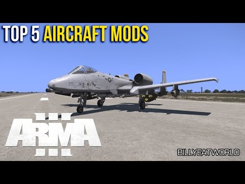 ARMA 3 (PC) - Top 5 Best Aircraft Mods 2016 | Tactical Tuesday