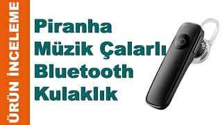 Piranha 2255 müzik çalarlı bluetooth kulaklık incelemesi