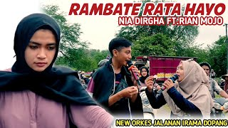 Download RAMBATE RATA HAYO NIA DIRGA FEAT RIAN MOJO NEW ORKES JALANAN IRAMA DOPANG DI EMBUNG PENGGE