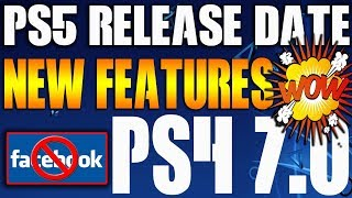 PS5 Release Date New Details & Features - PS5 Controller - PS4 Removes Facebook PS4 7.0 Update