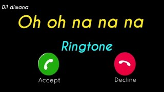 oh na na na english song ringtone 2020