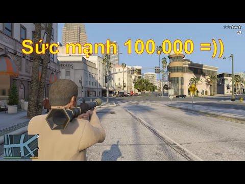 GTA 5 Mod - Siêu đại Bác Với Sức Mạnh Gấp 100.000 Lần (Super Rocket)