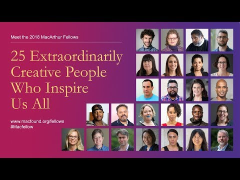 MacArthur Fellows Program — MacArthur Foundation