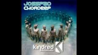 Josspad - Chordeep // Kindred Recordings Preview