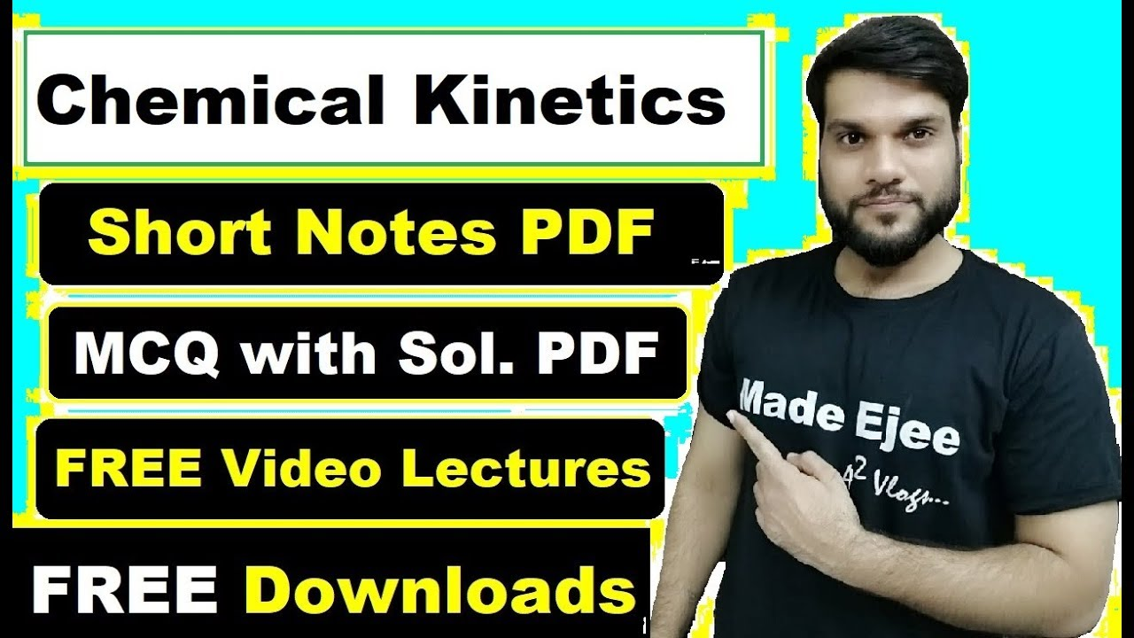 😱FREE DOWNLOAD | Chemical Kinetics | Short Notes PDF | Complete Video  Lectures | MCQ with Sol  PDF