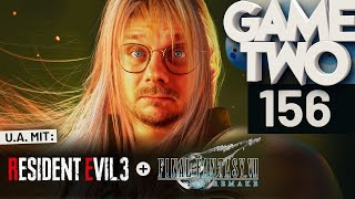 Final Fantasy VII Remake, Resident Evil 3, Resi Resistance | Game Two #156
