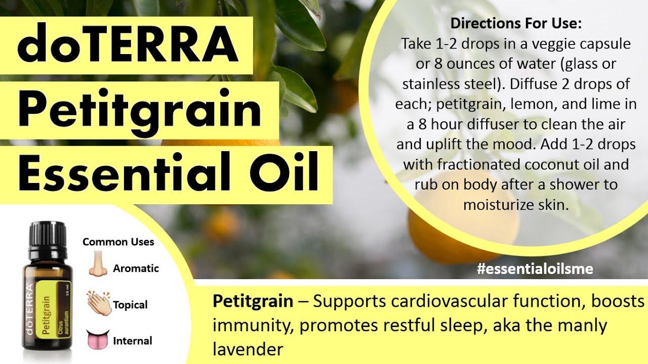Superb DoTERRA Petitgrain Essential Oil Uses YouTube