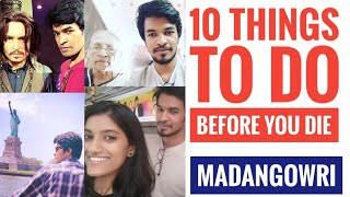 10 things to do before you die | Tamil | Madan Gowri | MG