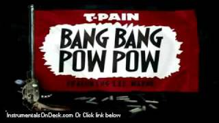 T- Pain ft Lil Wayne - Bang Bang Pow Pow Instrumental + Download (official music new song 2011) +