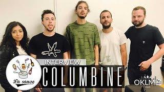 COLUMBINE - #LaSauce sur OKLM Radio 14/06/17