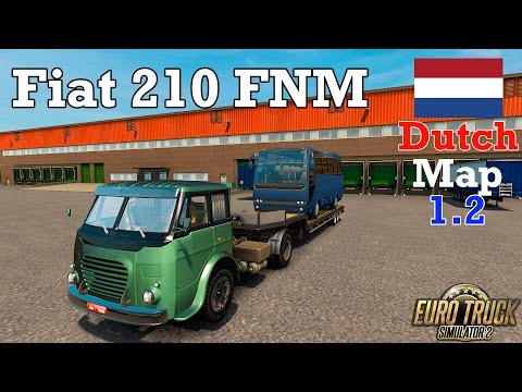 Euro Truck Simulator 2 - #240 - FIAT FNM 210 [The Dutch Map 1.31]