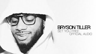 "Download Video Bryson Tiller - ""Set You Free"" (Official Audio) MP3 3GP MP4"