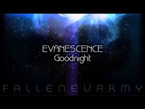 Evanescence - Goodnight