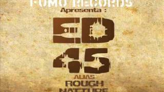 ED 45 (Rough Natture) - AFRICAN FOUNDATION Dub 2006 version