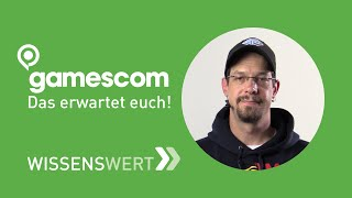 gamescom 2015: Das erwartet euch!  | Fairrank TV - Wissenswert