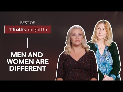 Best of #TruthStraightUp: Men and women are different