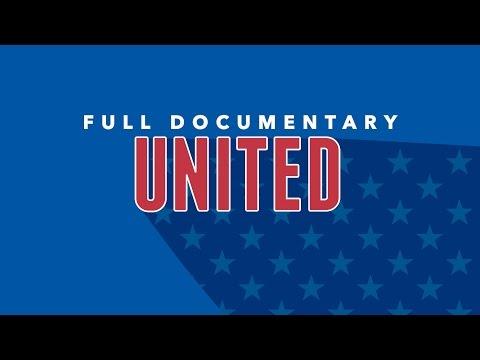 UNITED - Full Documentary