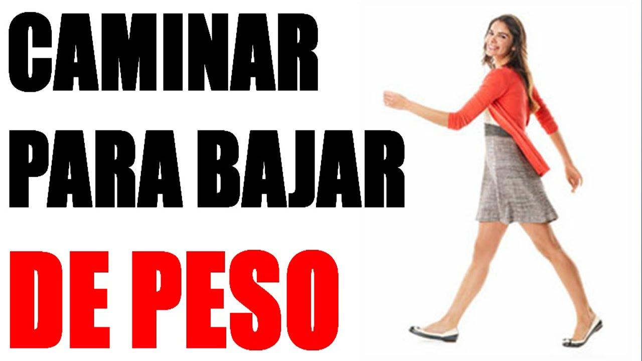 COMO BAJAR DE PESO - CANINAR PARA BAJAR DE PESO