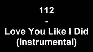 112 - Love You Like I Did (instrumental) - YouTube.flv