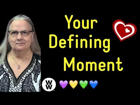 Your Defining Moment