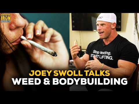 Joey Swoll Talks The Effectiveness Of Weed & Bodybuilding