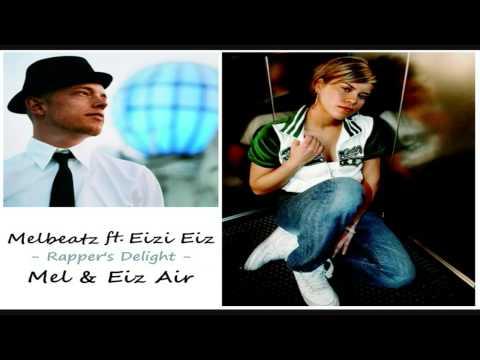 Melbeatz ft Eizi Eiz aka Jan Delay  Mel & Eiz Air