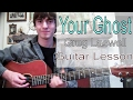 Guitar Lesson YOUR GHOST Greg Laswell mp3