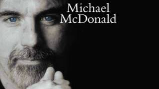Michael McDonald - One Step Closer