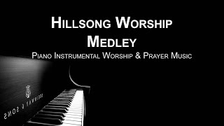 Hillsong Worship  Medley - Piano Worship Prayer Soaking Music