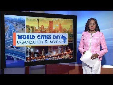 Talk Africa - World Cities Day: Urbanization And Africa