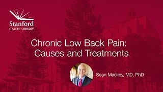 stanford hospitals dr sean mackey on chronic low back pain