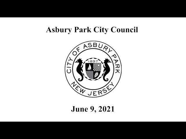 Asbury Park City Council Meeting - June 9, 2021