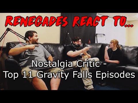 Renegades React to... Nostalgia Critic - Top 11 Gravity Falls Episodes