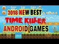 Top New Best Time Killer Games For Android