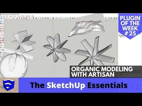 Organic Modeling in SketchUp with Artisan - SketchUp Plugin of the Week #25