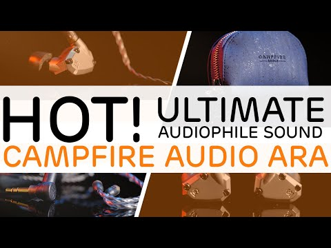 Campfire Audio Ara Review