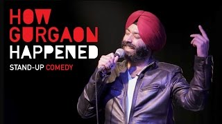 Tidbits: How Gurgaon happened| Stand-Up Comedy by Vikramjit Singh