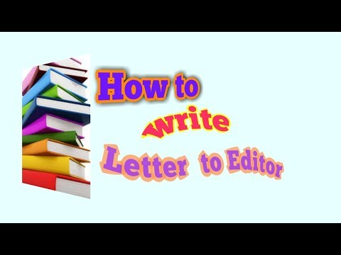 HOW TO WRITE A LETTER TO EDITOR