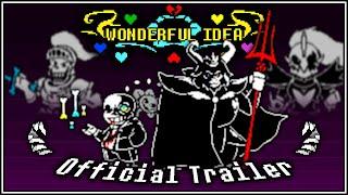[Undertale: Hard Mode] Wonderful Idea - Official Trailer