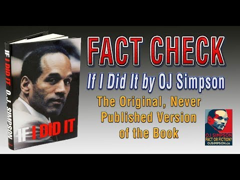 Fact Check: If I Did It by OJ Simpson [OJ Simpson: Fact or Fiction? Episode 17]