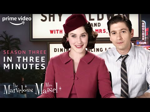 Season 3 in 3 Minutes   The Marvelous Mrs. Maisel   Prime Video