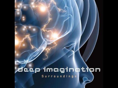 DEEP IMAGINATION - Awareness Part 3 - Surroundings (single edit) (official video clip)