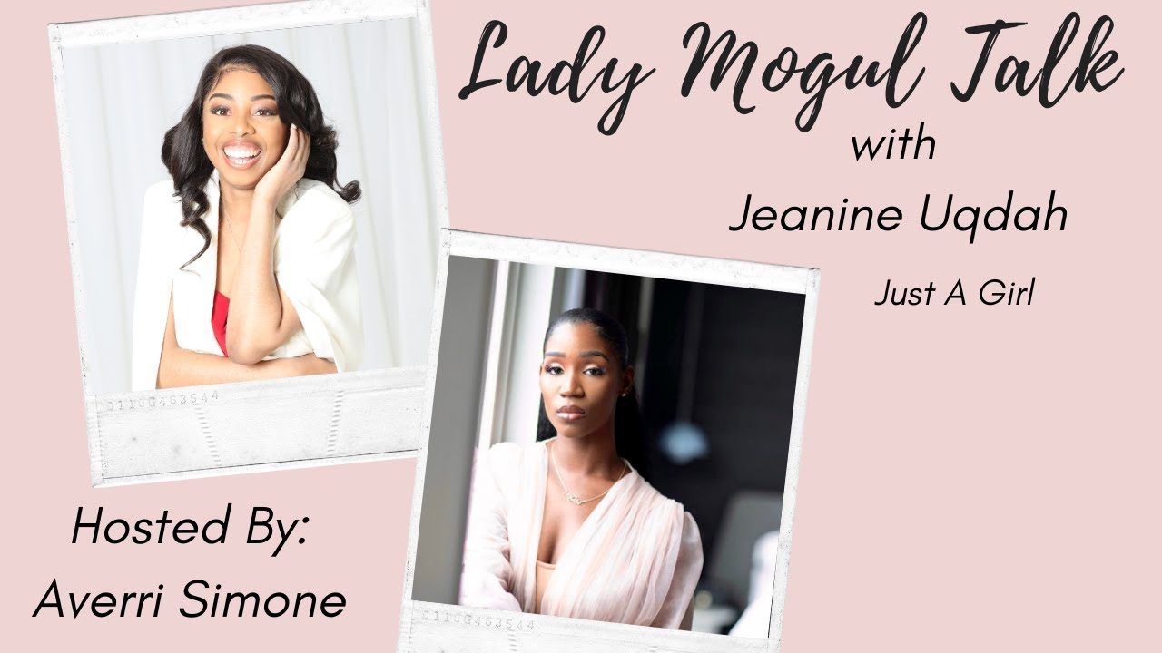 Lady Mogul Talk With Jeanine Uqdah