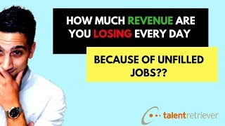The Cost of Having Unfilled Jobs