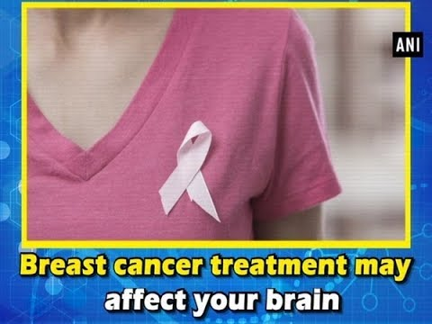 Breast cancer treatment may affect your brain - #Health News