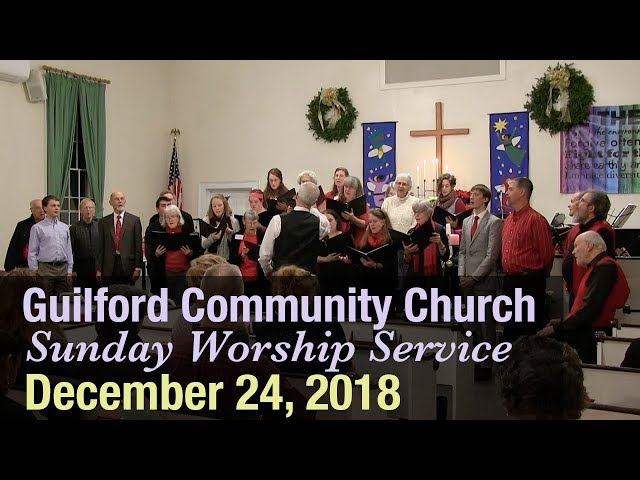 Guilford Church Service - 12/24/18
