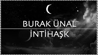 Burak Ünal - İntihaşk (Cover)